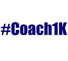 #Coach1K Photographic Print