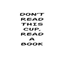 Don't Read This Cup by BookConfessions