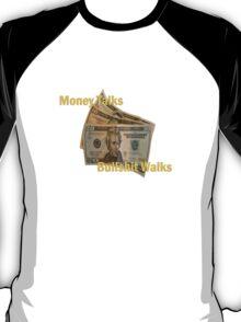 Money Talk's T-Shirt