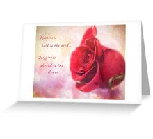 Rose Art - Happiness Shared Greeting Card