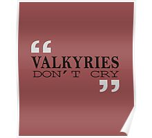Valkyries don't Cry Poster