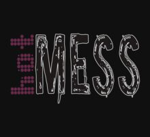 Hot Mess by bchrisdesigns