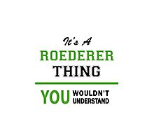 It's a ROEDERER thing, you wouldn't understand !! Photographic Print