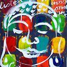 "BUDDHA  "" REALLY  LISTEN "" by ART PRINTS ONLINE         by artist SARA  CATENA"