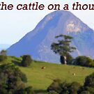 He owns the Cattle on a Thousand Hills.  by Maximus