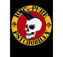 Pure Psychobilly Photographic Print