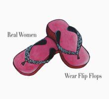Real Women Wear Flip Flops by thedivamuse
