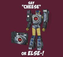 "Say ""Cheese""... or ELSE! by NDVs"