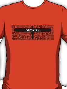 Geordie Slang T-Shirt