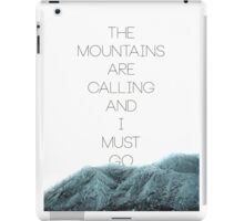 Mountains Are Calling2 iPad Case/Skin