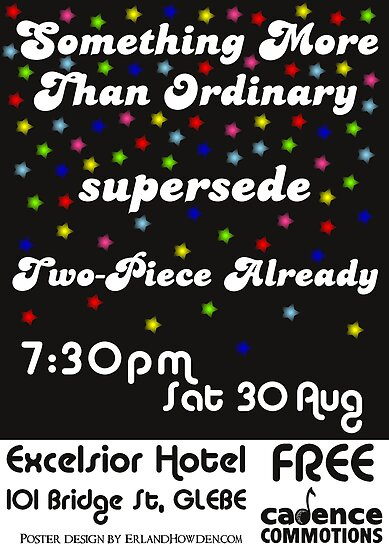 Something More Than Ordinary, supersede & Two-Piece Already Poster by Erland Howden