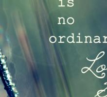 No Ordinary Love Story Sticker