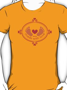 Made with love, baby feet with heart T-Shirt