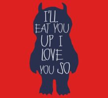 Where the Wild things are ~ I'll eat you up I love you so Kids Clothes
