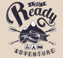 Quote - Get ready for Adventure by ccorkin