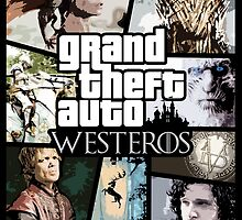 Grand Theft Auto - Westeros by jeanmafuentes