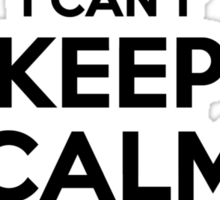 I cant keep calm Im a NOY Sticker