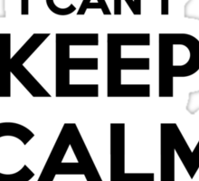 I cant keep calm Im a NPT Sticker