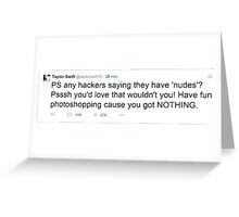 Taylor sassy tweet Greeting Card