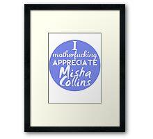 Motherf**king Misha Framed Print