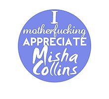 Motherf**king Misha Photographic Print