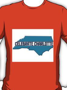 Celebrate Charlotte T-Shirt