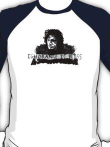 Jon Snow: Ignorance is Bliss T-Shirt