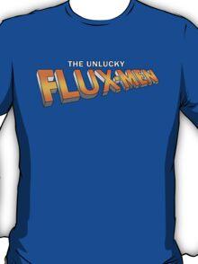 The Unlucky Flux-men T-Shirt