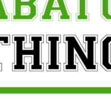 It's a SHABATURA thing, you wouldn't understand !! Sticker