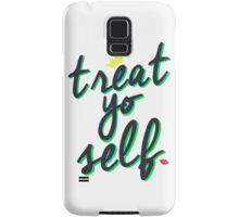 Treat yo SELF Samsung Galaxy Case/Skin