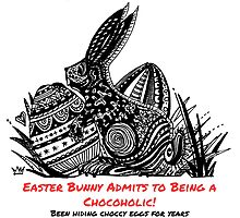 Easter Bunny Is A Chocoholic by Heatherian