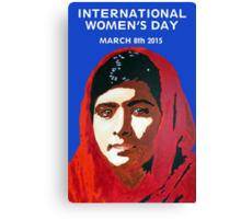 MALALA INTERNATIONAL WOMEN'S DAY Canvas Print