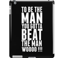 """Ric Flair """"Be The Man Quote""""  iPad Case/Skin"""