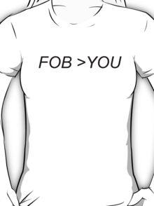FOB>YOU T-Shirt