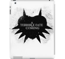 A Terrible Fate is Coming (Black) iPad Case/Skin