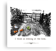 I think an evening at The Crow... Canvas Print