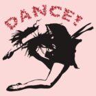 Dance! by TeeArt