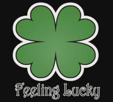 Feeling Lucky! T-Shirt