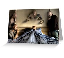 Deathbed Acquaintances Greeting Card
