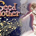 Seedmother by seedmother