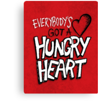 Hungry Heart Canvas Print