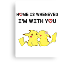 Best Quote For A Couple With Pikachu ! Canvas Print