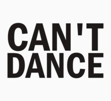 Glee: Can't Dance by DareBearEfron