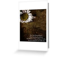 I'm leaving you for the last time baby...  Greeting Card
