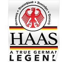 Original 'Haas A True German Legend' T-shirts, Hoodies, Accessories and Gifts Poster