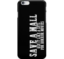 Save a Mall iPhone Case/Skin