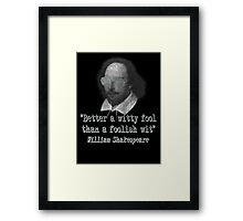 the Witty Fool Framed Print
