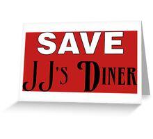 Save JJ's Diner Greeting Card