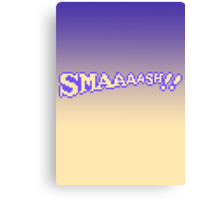 SMAAAASH!! Canvas Print