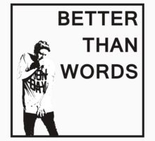 Better Than Words by KHavens